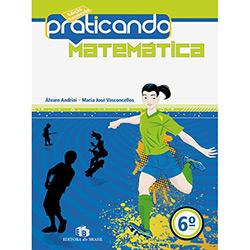 Praticando Matematica 6 Ano (2011 - Edição 0)