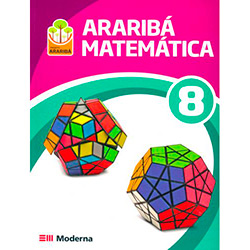 Projeto Araribá Matemática + Guia de Estudos - 7ª Série - 8º Ano