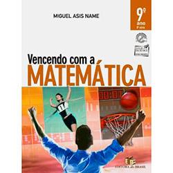 Vencendo Com a Matemática - 9 Ano / 8 Série