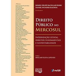 Direito Publico no Mercosul Intervencao Estatal Direitos Fundamentais e Sustentabilidad