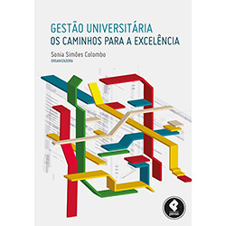 Gestão Universitária: os Caminhos para a Excelência