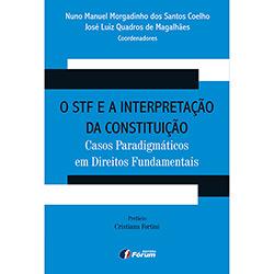 Sft e a Interpretação da Constituição: Casos Paradigmáticos em Direitos Fundamentais, O
