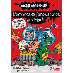 Romanos e Dinossauros em Marte: Desenhe Sua Própria Aventura! (2013 - Edição 1)