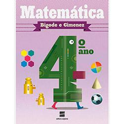 Matematica: Bigode e Gimenez - 3ª Série - 4º Ano (2012 - Edição 1)