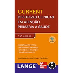 Current: Diretrizes Clínicas em Atenção Primária á Saúde
