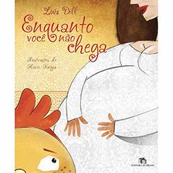 Enquanto Voce Não Chega (2012 - Edição 0)