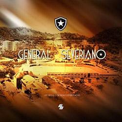 General Severiano: um Século de Boas Lembranças