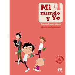 Mi Mundo Y Yo Español para Niños - Libro 1
