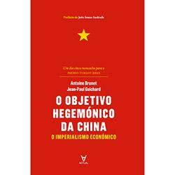 Objetivo Hegemónico da China, O: o Imperialismo Económico (2012 - Edição 1)