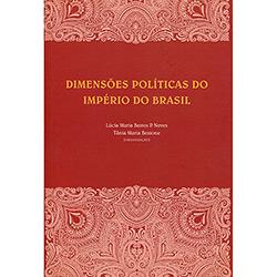 Dimensões Políticas do Império do Brasil