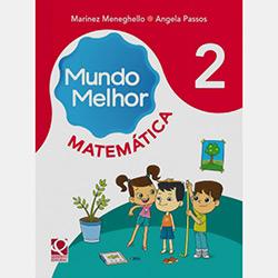Kit - Mundo Melhor Matemática - 1ª Série - 2º Ano (2012 - Edição 1)