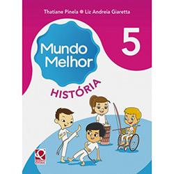Mundo Melhor História - 4ª Série - 5º Ano (2012 - Edição 1)