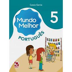 Kit - Mundo Melhor Língua Portuguesa - 5º Ano (2012 - Edição 1)