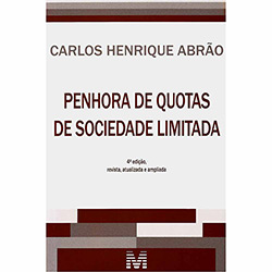 Penhora de Quotas de Sociedade Limitada (2013 - Edição 1)
