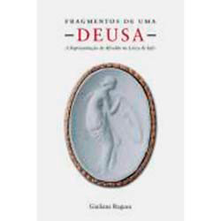 Fragmentos de uma Deusa - a Representacao de Afrodite na Lirica de Safo