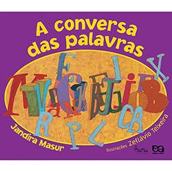 Conversa das Palavras - Coleção Lagarta Pintada, A