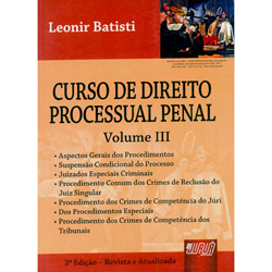 Curso de Direito Processual Penal - Vol. Iii