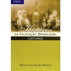 Historia da Educacao Brasileira Leituras