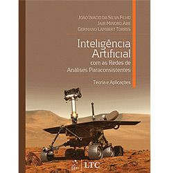 Inteligencia Artificial Com as Redes de Analises Paraconsistentes - Teoria