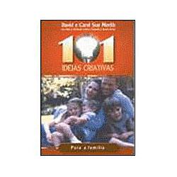 101 Ideias Criativas para Familia