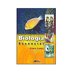 Biologia Essencial - Volume Único - Sônia Lopes