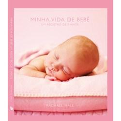 Minha Vida de Bebe (rosa) - Registro de Cinco Anos