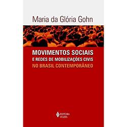 Movimentos Sociais e Redes de Mobilizações Civis no Brasil Contemporâneo