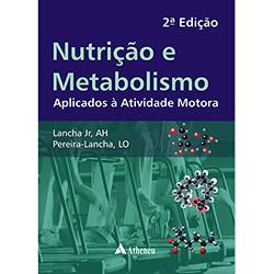 Nutriçao e Metabolismo Aplicados a Atividade Motora