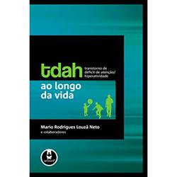 Tdah ao Longo da Vida: Transtornos de Défcit de Atenção e Hiperatividade