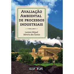 Avaliação Ambiental de Processos Industriais