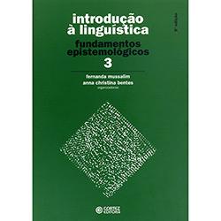 Introdução à Linguística - Vol.3