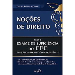 Noções de Direito: para o Exame de Suficiência do Cfc para Bacharel em Ciências Contábeis