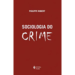 Sociologia do Crime
