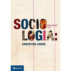 Sociologia: Conceitos Chave
