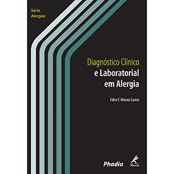 Diagnóstico Clínico e Laboratorial em Alergia - Série Alergias
