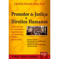 Promotor de Justica e os Direitos Humanos, O