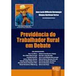 Previdencia do Trabalhador Rural em Debate