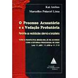 Processo Acusatorio e a Vedacao Probatoria, O