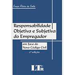 Responsabilidade Objetiva e Subjetiva do Empregador