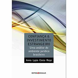 Confiança e Investimento Estrangeiro: uma Análise do Ambiente Juridico Brasileiro