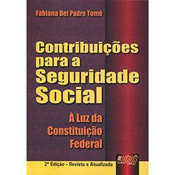 Contribuições para a Seguridade Social: à Luz da Constituição Federal