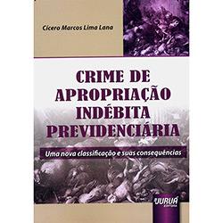 Crime de Apropriação Indébita Previdenciária (0 - Edição 1)