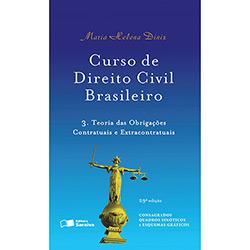 Curso de Direito Civil Brasileiro: Teoria das Obrigações Contratuais e Extracontratual - Vol.3