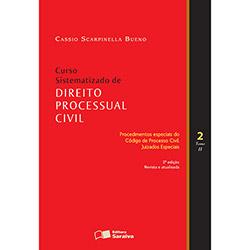 Curso Sistematizado de Direito Processual Civil: Procedimentos Especiais do Código de Processo Civil Juizados Especiais - Volume2 - Tom