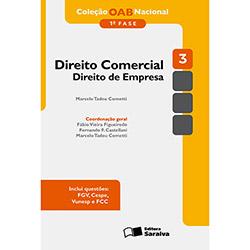Direito Comercial: Direito de Empresa - Vol. 3 - 1 Fase - Coleção Oab Nacional