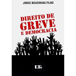 Direito de Greve e Democracia (2013 - Edição 1)