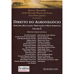 Direito do Agronegócio: Mercado, Regulação, Tributação e Meio Ambiente - Vol.2 (2013 - Edição 1)