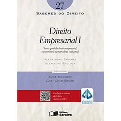 Direito Empresarial 1 - Teoria Geral do Direito Empresarial - Vol.27 - Concorrência e Propriedade Intelectual