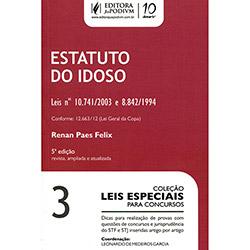 Estatuto do Idoso - Vol. 3 - Coleção Leis Especiais para Concursos