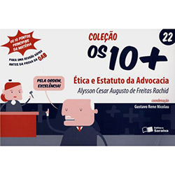 Ética e Estatuto da Advocacia - Vol. 22 - Coleção os +